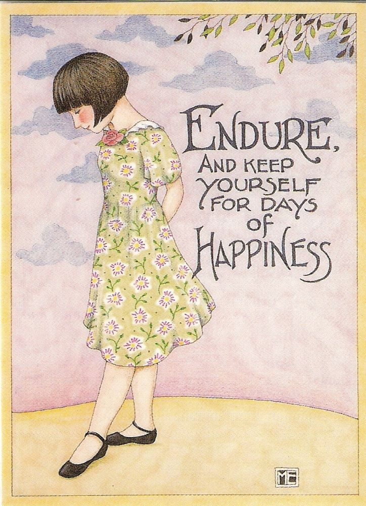 Endure & Keep Yourself For Days Of Happiness Magnet With Mary Engelbreit Artwork