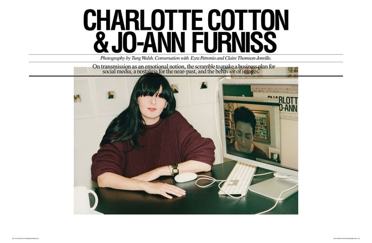 Charlotte Cotton, curator, writer and creative consultant and Jo-Ann Furniss, journalist and writer.