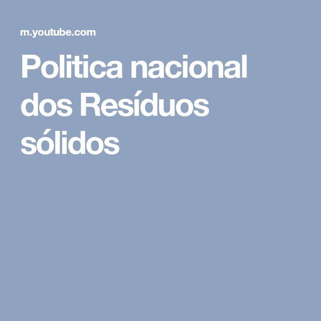 Politica nacional dos Resíduos sólidos
