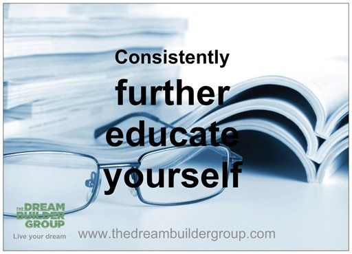 Consistently further #educate yourself