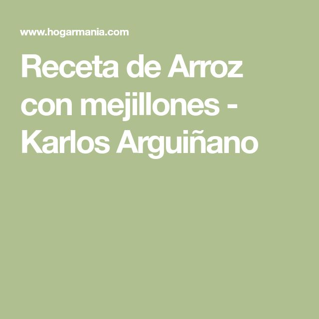 Receta de Arroz con mejillones - Karlos Arguiñano