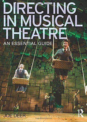 Directing in Musical Theatre: An Essential Guide by Joe Deer https://www.amazon.com/dp/0415624908/ref=cm_sw_r_pi_dp_x_PD3qzbSVTKZSC