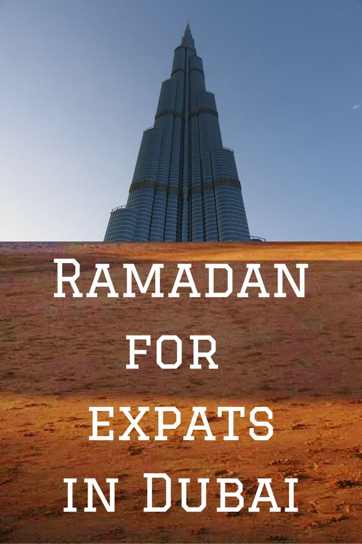 Ramadan for expats and non-Muslims living in Dubai  ~ Repinned 4 U by Karen of AZdeserttrips.com