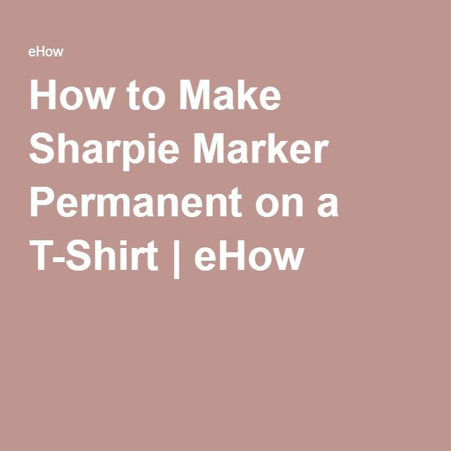 How to Make Sharpie Marker Permanent on a T-Shirt | eHow