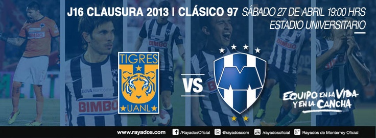 Clásico 97: Tigres vs #Rayados el sábado 27 de abril 19:00hrs. Estadio Universitario  Transmite Sky.  Evento: https://www.facebook.com/events/359087630869572/