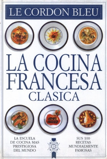 Le Cordon Bleu - Book - Cozinha Francesa Clássica - Cocina Francesa Clasica - Biblioteca de Gastronomia - Receitas e Tecnicas - Álbuns da web do Picasa