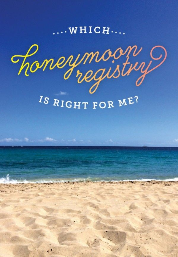 Which honeymoon registry is right for you? Check out these options to find out!
