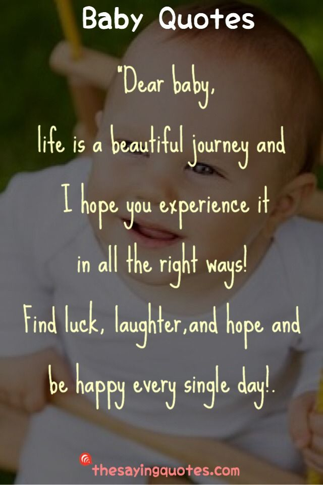 500 Inspirational Baby Quotes And Sayings For A New Baby Girl Or Boy The Saying Quotes Baby Quotes Quotes For Kids Inspirational Baby Quotes