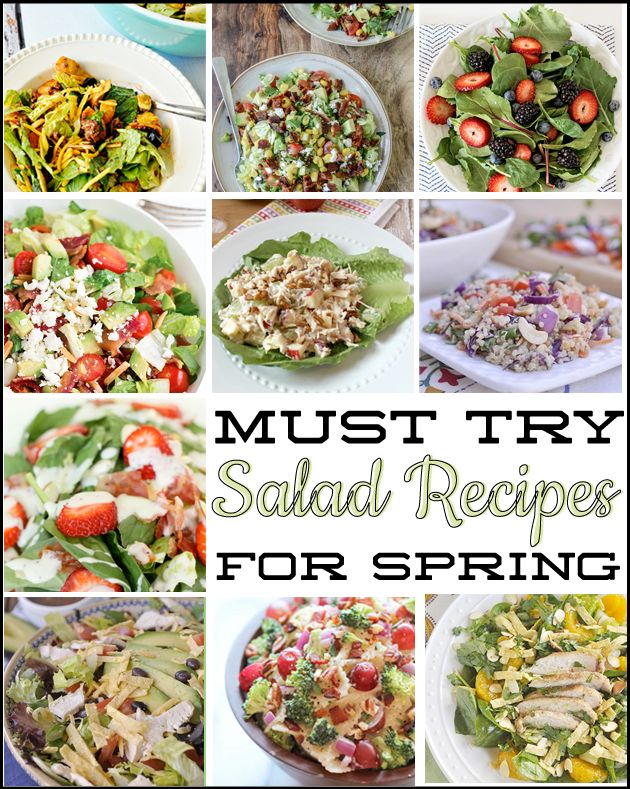 Amazing round up of must try Salads for spring!   Thirty Handmade Days