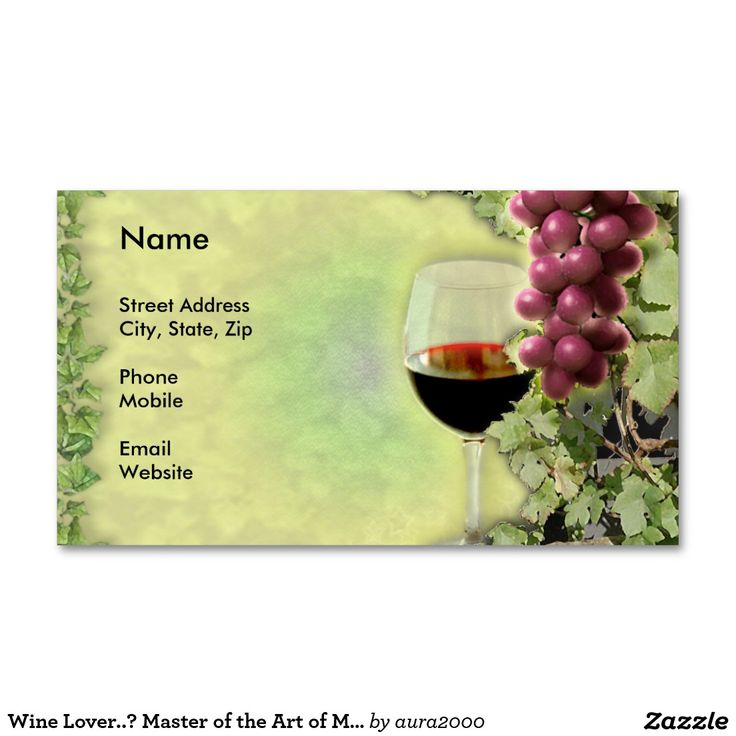 Wine Lover..? Master of the Art of Making Wine..? Business Cards