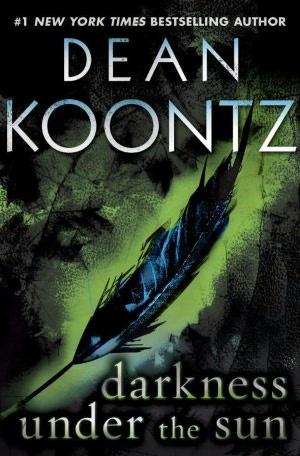 Darkness under the Sun by Dean Koontz
