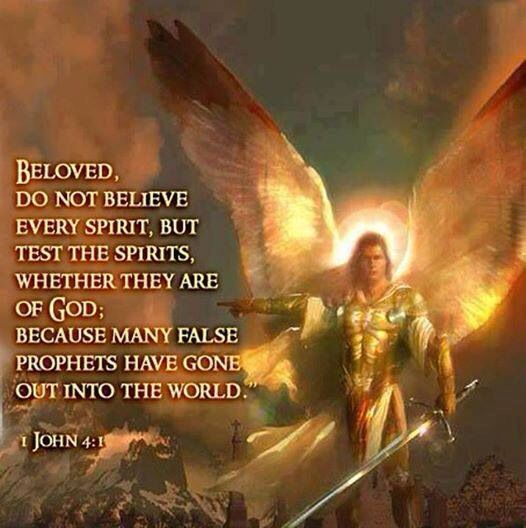 Beloved, do not believe every spirit, but test them to see if they are from God. For many false prophets have gone out into the world. 1st Letter of John 4:1