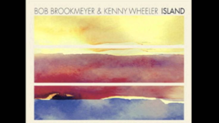 Kenny Wheeler + Bob Brookmeyer | Before the First Time | Island | 2002 ●彡