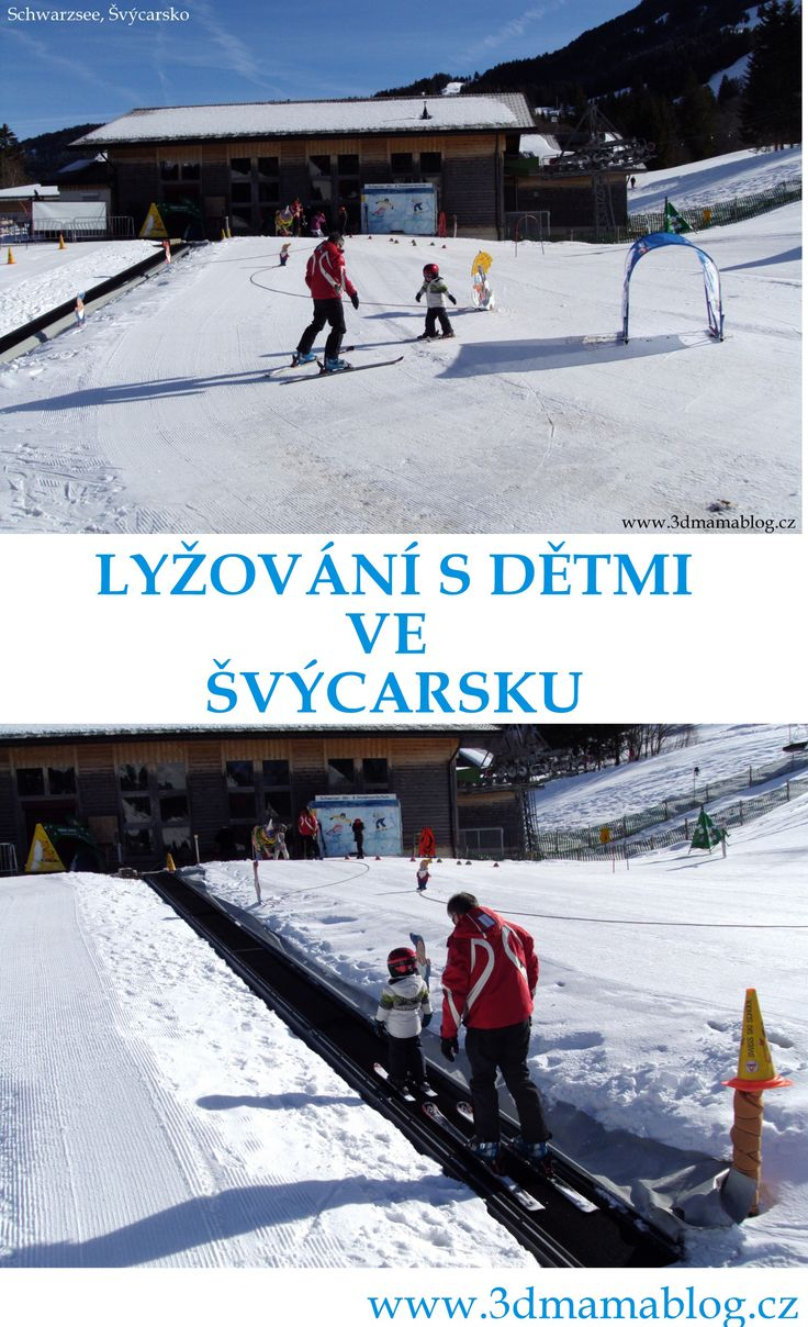 Zimní dovolená s dětmi ve Švýcarsku #děti #rodina #tip3dmámablog.cz #lyže #dovolená #zima