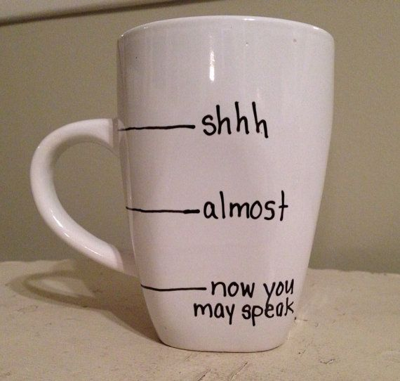 Handwritten Coffee Mug, fill line mug, shhh mug, funny coffee mug on Etsy, $11.00-I need this in my life