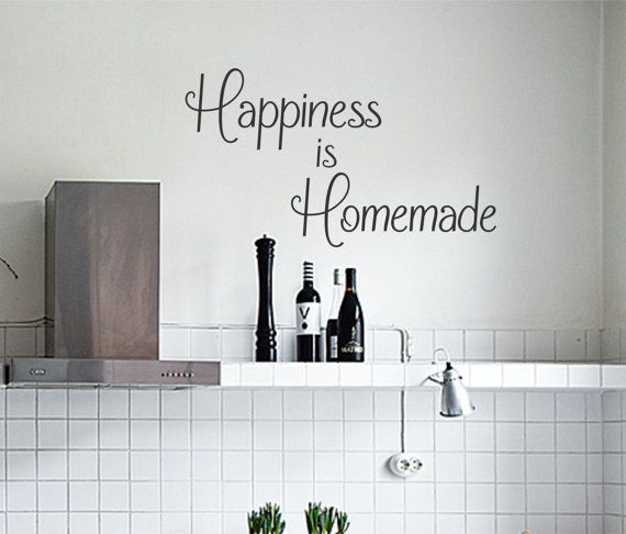 Happiness Is Homemade Home Decor Print Kitchen Quote: 1000+ Ideas About Kitchen Vinyl On Pinterest