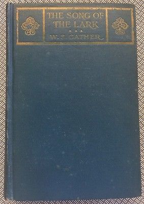The Song Of The Lark W. S. Cather 1924 11th Impression Willa Cather Vintage
