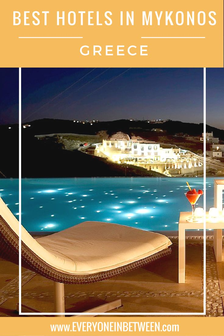 Here Are The Top 5 Hotels In Mykonos Greece When Planning Your Trip