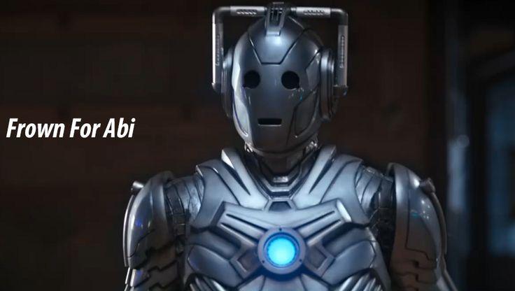 Frown For Abi: Cyberman
