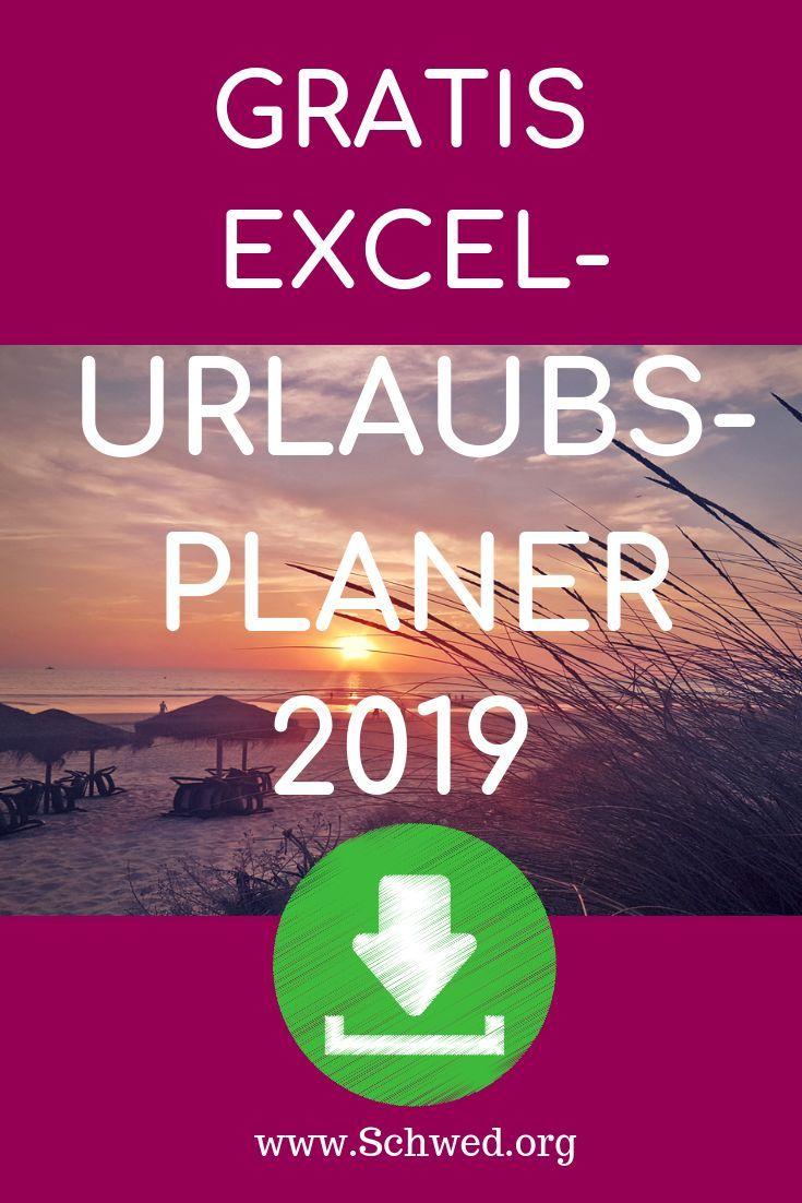 Excel Urlaubsplaner Kostenlose Vorlage Zum Download Anuschka Schwed Excel Vorlage Urlaub Excel Tipps