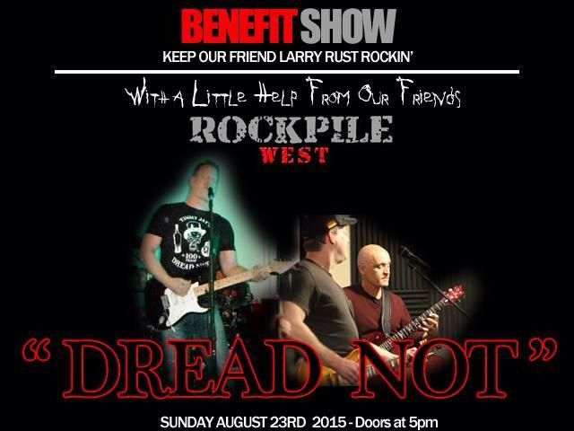 Sunday August 23rd, 2015 Benefit show, doors open at 5:00 p.m.  Photo from Dread Not's Facebook page.