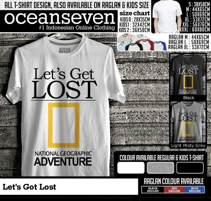 t shirt lets's get lost