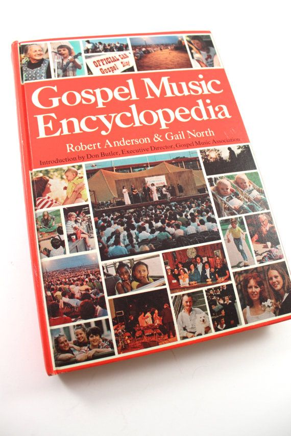"1979 ""Gospel Music Encyclopedia"" book by Robert Anderson & Gail North - vintage, hardcover, 1970s gospel singers, religious, Christian music"