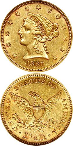 1861 Quarter Eagle.  The 1861 quarter eagle is a coin that is common enough to be easily found in any grade, up to uncirculated condition. However, the year it was produced in is very historical in the terms of the history of the United States. In this year, the most famous of all Civil Wars commenced, between the United States and the Confederate States of America (CSA), which was formed in early 1861.
