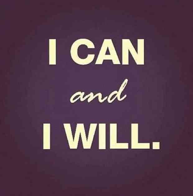 """""""I can and I will."""""""