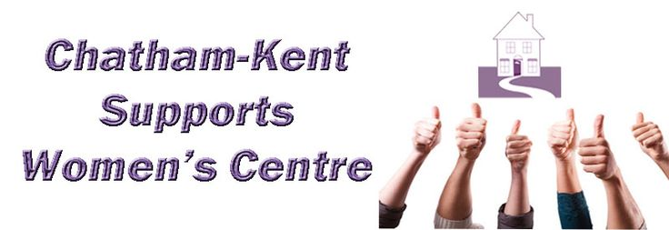 Chatham-Kent Supports Women's Centre