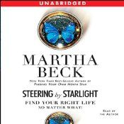 "Described as one of the best-known life coaches in America, in media such as Psychology Today, O columnist Martha Beck has demonstrated a rare gift for helping people who have gone off course to find their way back to authentic, rewarding lives. Now, in Steering by Starlight, Dr. Beck describes the step-by-step process she uses with her private clients to help them find their way back to their ""homing instincts"" - their true destinies."