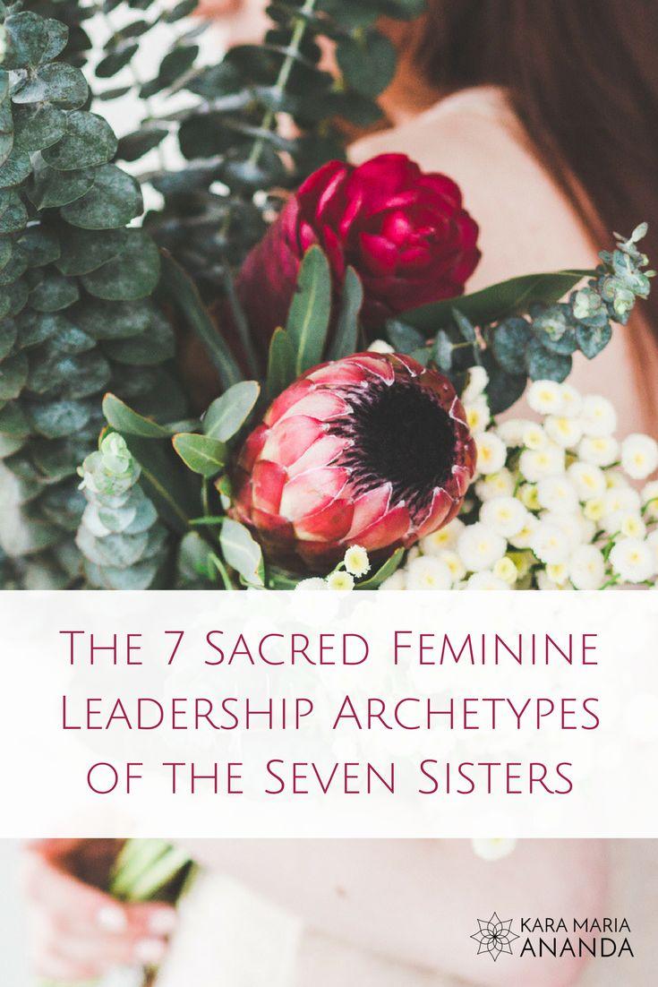 58 best sacred feminine images on pinterest sacred feminine the 7 sacred feminine leadership archetypes of the seven sisters fandeluxe Gallery