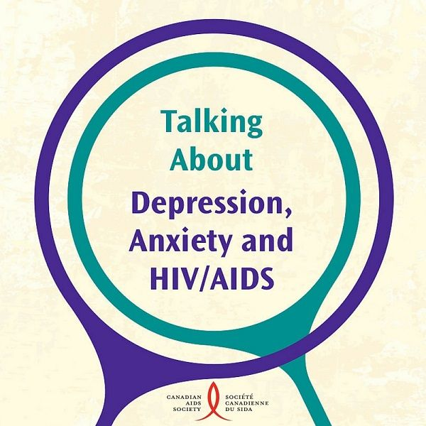 Talking about Depression, Anxiety and HIV/AIDS examines two specific mental health issues, depression and anxiety,