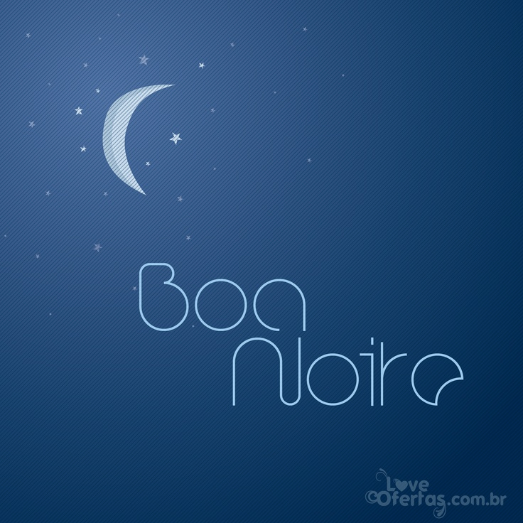 1000+ Images About Boa Noite On Pinterest