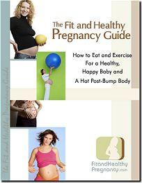 Fit and Healthy Pregnancy Guide