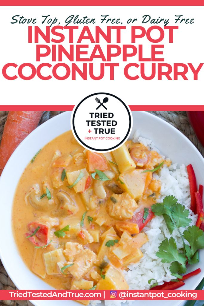 Jul 1, 2020 – Stove Top or Instant Pot Pineapple Coconut Chicken Curry is the best thai curry recipe ever. This 30 minut…