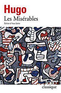 Critiques, citations, extraits de Les Misérables de Victor Hugo. On a tout dit, écrit ou filmé sur ce livre, mais le mieux, c'est encor...