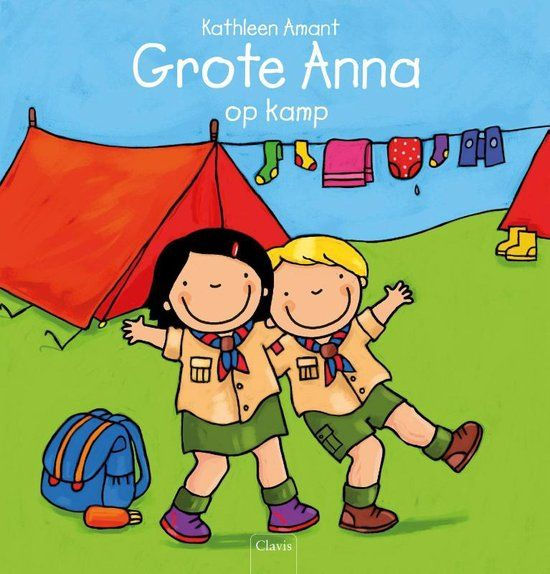 Grote Anna - Grote Anna op kamp