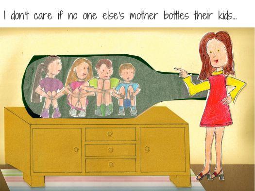 From the blog post: Bottling the Kids. I'm finding it hard to let them go ... http://louise-allan.com/2014/08/06/bottling-the-kids/