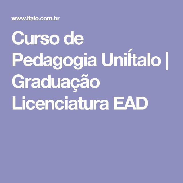 Curso de Pedagogia UniÍtalo | Graduação Licenciatura EAD