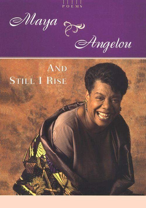a black womans thoughts and responses on society in still i rise a poem by maya angelou Maya angelou has dedicated her life to end prejudices faced by many black females in the 20th century as an author, poet, and entertainer, she is known best for her strong portrayal of african-american women.