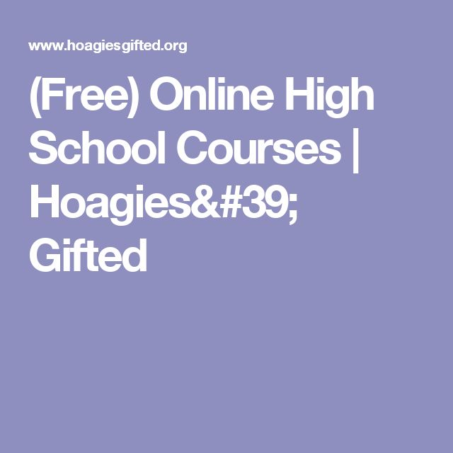 (Free) Online High School Courses | Hoagies' Gifted