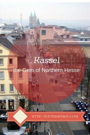 Kassel is a Hidden Gem in the Northern Hesse region of Germany