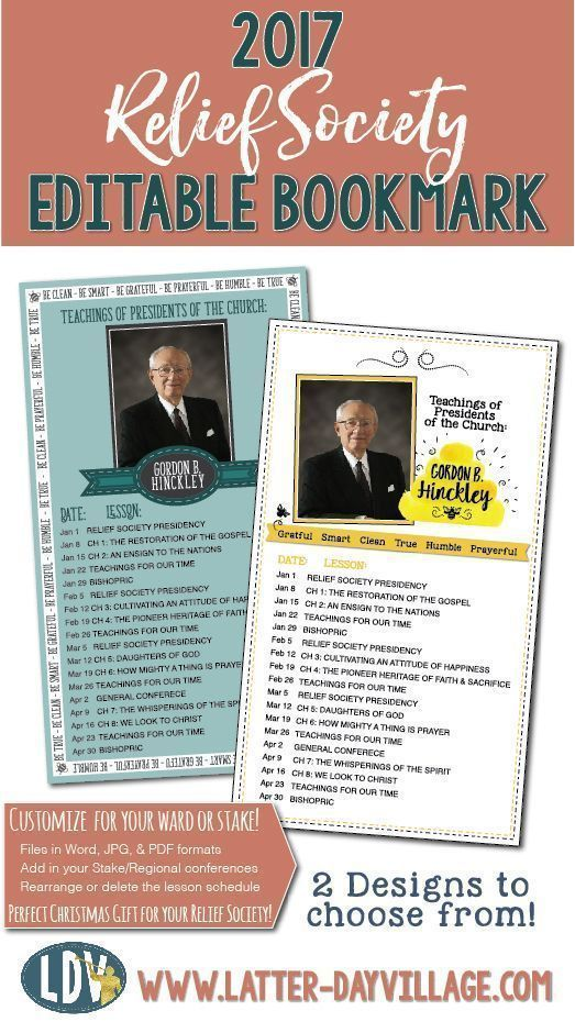 2017 Relief Society Gordon B. Hinckley Editable Bookmark! Two designs included with download! - http://www.LatterDayVillage.com