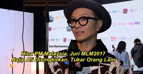 Hina PM Malaysia Juri MLM2017 Najip Ali Disingkirkan Tukar Orang Lain   Hina PM Malaysia Juri MLM2017 Najip Ali Disingkirkan Tukar Orang Lain  Najip Ali telah disingkirkan dari pentas Maharaja Lawak Mega sebagai juri apabila mempersendakan Perdana Menteri Malaysia Datuk Seri Najib Razak dalam sebuah rancangan hiburan terbitan saluran televisyen Singapura. Tempat Najip Ali sebagai juri ditamatkan dan akan diganti dengan selebriti lain bermula Jumaat ini. Pengganti Najip Ali itu masih belum…