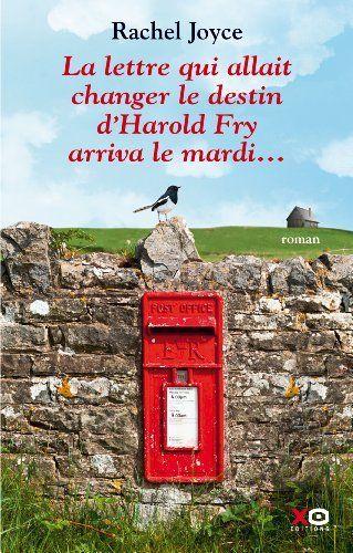 La lettre qui allait changer le destin d Harold Fry arriva le mardi... de Rachel Joyce, http://www.amazon.fr/dp/2361070308/ref=cm_sw_r_pi_dp_dQMztb04Q0ZDM