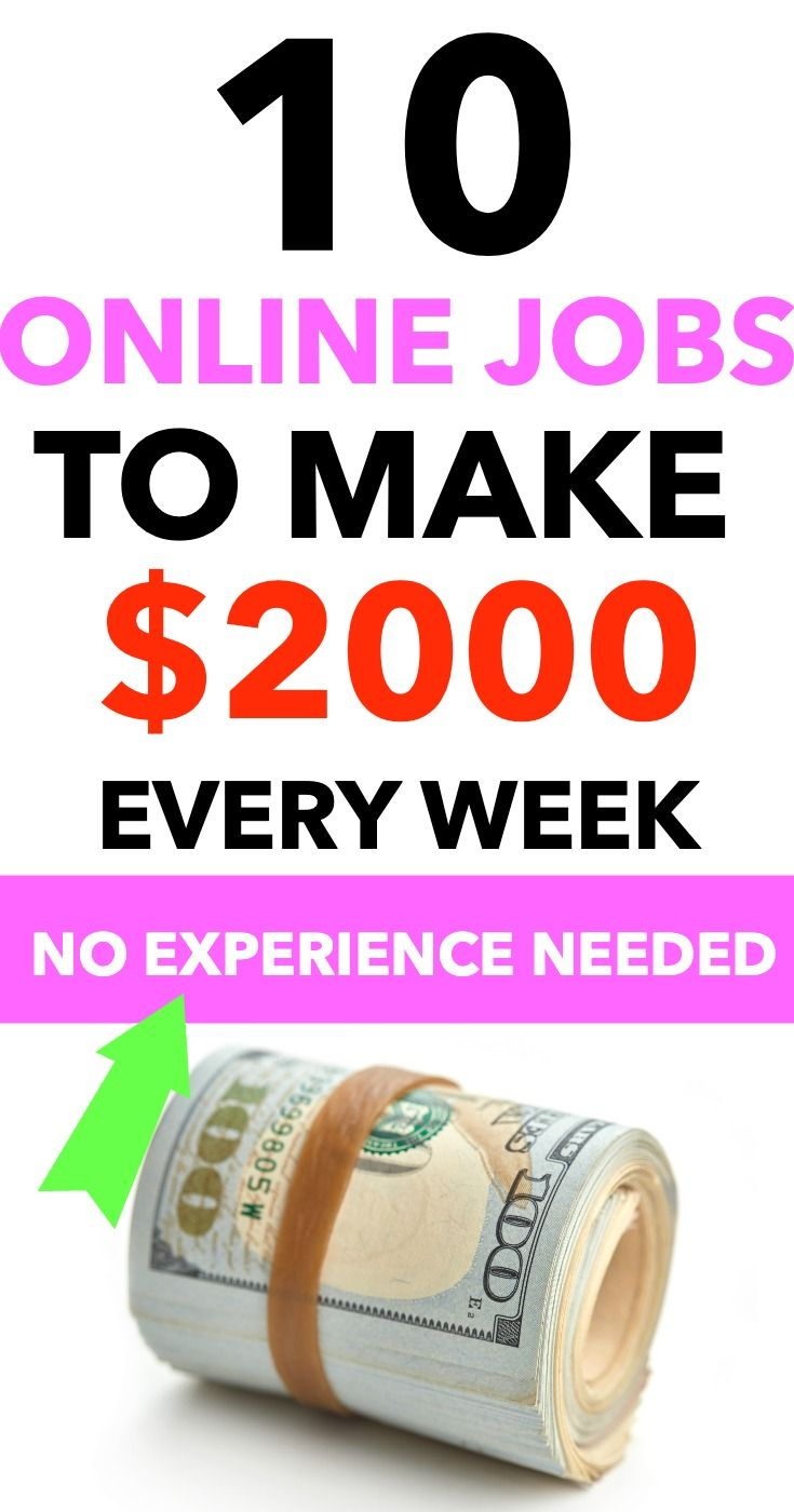 10 online jobs to make $2000 every week