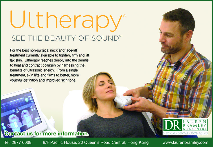 Ultherapy: See the Beauty of Sound @ Dr. Lauren Bramley & Partners, Hong Kong — www.laurenbramley.com/files/docs/2014/05/ultherapy.pdf