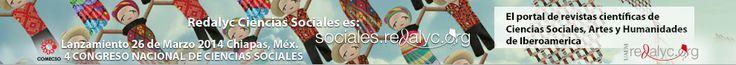 REDALYC Red de Revistas Científicas de América Latina y el Caribe, España y Portugal. http://www.redalyc.org/home.oa