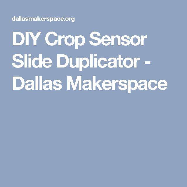 DIY Crop Sensor Slide Duplicator - Dallas Makerspace